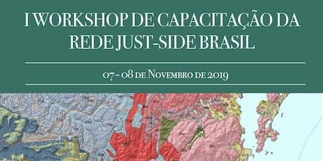 I Workshop de Capacitação da Rede JUST-Side Brasil ingressos