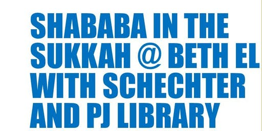 SHABABA IN THE SUKKAH @ BETH EL WITH SCHECHTER & PJ LIBRARY