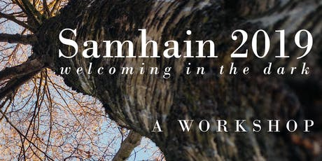 Samhain 2019 - A Workshop tickets