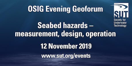 OSIG Evening Geoforum – Seabed hazards – measurement, design, operation tickets