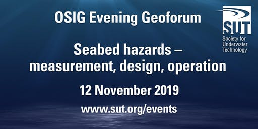 OSIG Evening Geoforum – Seabed hazards – measurement, design, operation