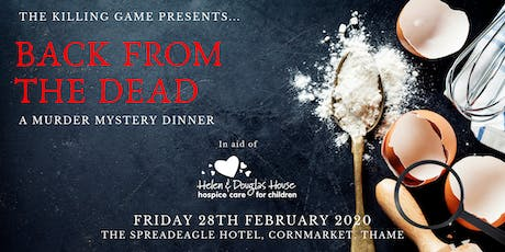 Back From the Dead: A Murder Mystery Dinner tickets