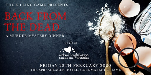 Back From the Dead: A Murder Mystery Dinner