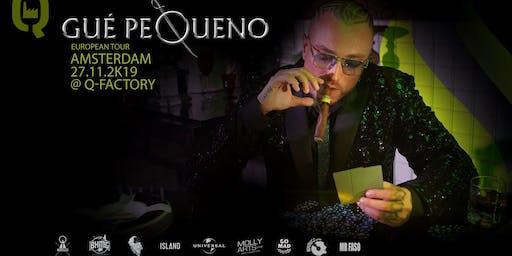 Gue Pequeno European Tour Q-Factory - Amsterdam. Wednesday, 27 Nov 2019