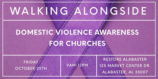Walking Alongside: Domestic Violence Awareness for Churches
