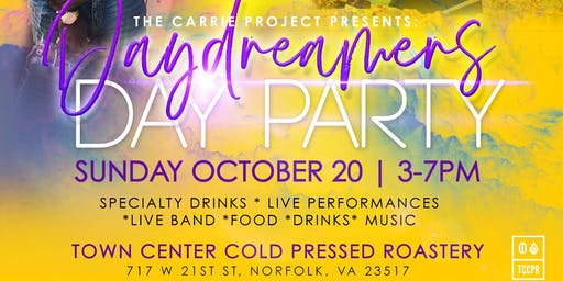 The Carrie Project Presents: Daydreamers Day Party