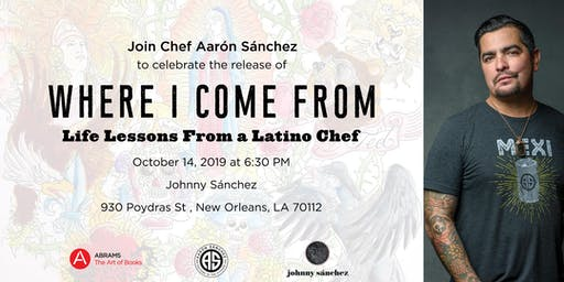 """Aarón Sánchez's """" Where I Come From"""" Book Signing and Cooking Demo"""
