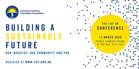 IICF UK Conference 2020:  BUILDING A SUSTAINABLE FUTURE tickets