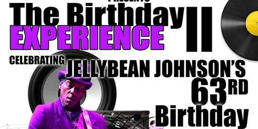 Jellybean Johnson Experience presents The Birthday Experience II