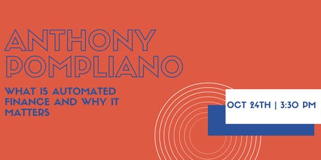 Automated Finance: Digitizing the World's Assets with Anthony Pompliano  tickets