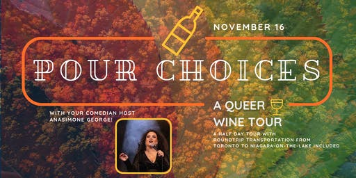 Pour Choices: A Queer Wine Tour - Fall