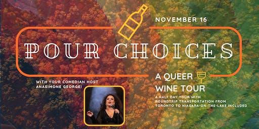Pour Choices: A Queer Wine Tour - Nov 16