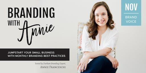 Branding with Annie: Brand Voice / Brand Story Workshop
