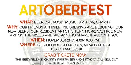 """""""ARTOBERFEST"""" Beer, Art, Food, Music, Birthday, Charity and Plenty of  Awesome tickets"""