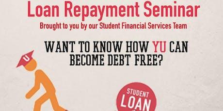 Loan Repayment Seminar tickets