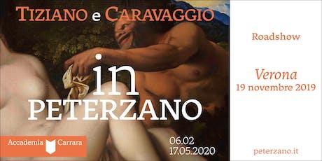"""Roadshow """"Tiziano e Caravaggio in Peterzano"""" biglietti"""