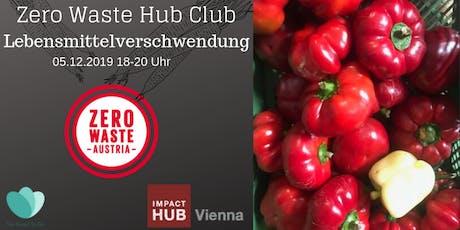 Zero Waste HubClub Lebensmittelverschwendung Tickets