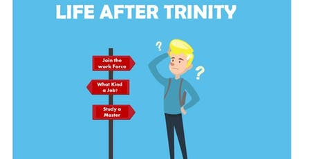 Life After Trinity tickets