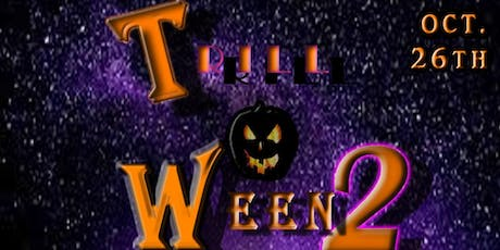 TRILL-O-WEEN 2 tickets