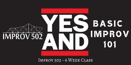 Improv 502 Level 1 Basic Improv Classes (6 Week Course) tickets