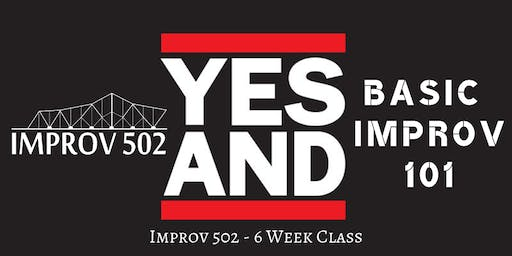 Improv 502 Level 1 Basic Improv Classes (6 Week Course)