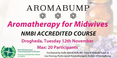 AromaBump - Aromatherapy for Midwives DROGHEDA tickets