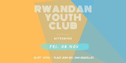 RWANDA YOUTH CLUB - AFTERWORK