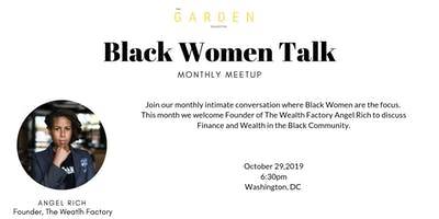 Black Women Talk: Finances and Wealth Management w/Angel Rich