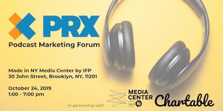 PRX Podcast Marketing Forum tickets