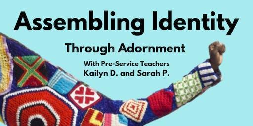 Assembling Identity - ODU Community Art Class 2019