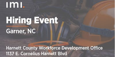 IMI - Garner, NC Hiring Event!