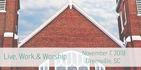 Live, Work, & Worship: Greenville tickets