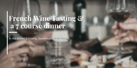 French Wine Tasting with 7 Course Dinner tickets