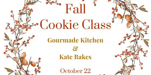 Fall Cookie Class by Kate Bakes & Gourmade Kitchen