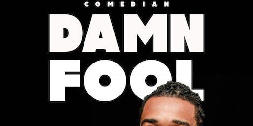 Comedian DAMN FOOL at OAK COMEDY LOUNGE