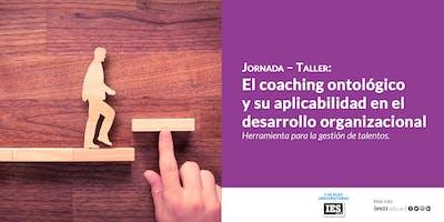 El coaching ontológico y su aplicabilidad en el desarrollo organizacional.