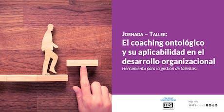 El coaching ontológico y su aplicabilidad en el desarrollo organizacional. tickets