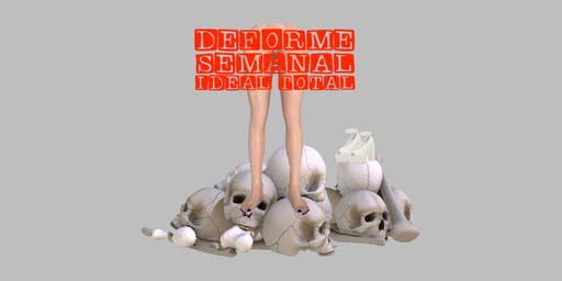 RPS presenta: Deforme Semanal Ideal Total