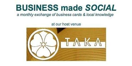 Business Made Social at TAKA tickets