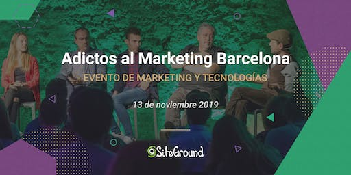 SiteGround Adictos al Marketing Barcelona 2019