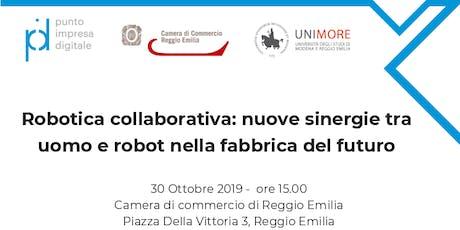 Robotica Collaborativa: nuove sinergie tra uomo e robot biglietti