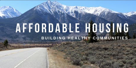 Affordable Housing: Building Healthy Communities in Northeast Colorado tickets