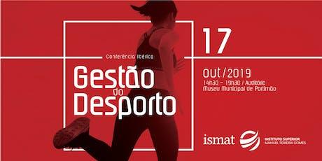 Conferência Ibérica Gestão do Desporto bilhetes