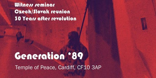 Generation '89: Witness seminar and reunion 30 years after Czechoslovak revolution