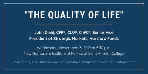 "Ethics in Governance Investor Education Forum: ""The Quality of Life"""
