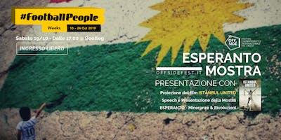 #FootballPeople - Presentazione della Mostra ESPERANTO