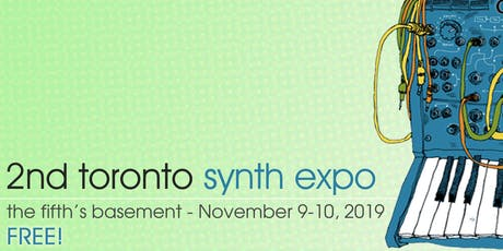 Toronto Synth Expo 2019 - FREE RSVP! tickets