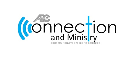 Connection and Ministry Communication Conference 2020 tickets