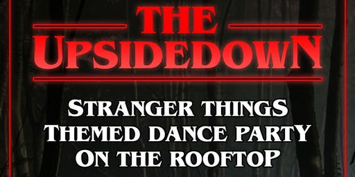 The Upside-Down Stranger Things Themed Dance Party