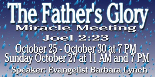 The Father's Glory Miracle Meetings